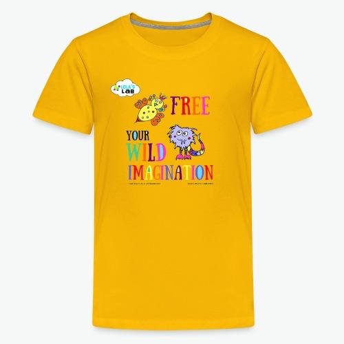 LOLAS LAB FREE YOUR WILD IMAGINATION TEE - Kids' Premium T-Shirt