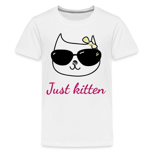 Cat lovers t-shirt - Just kitten - Kids' Premium T-Shirt