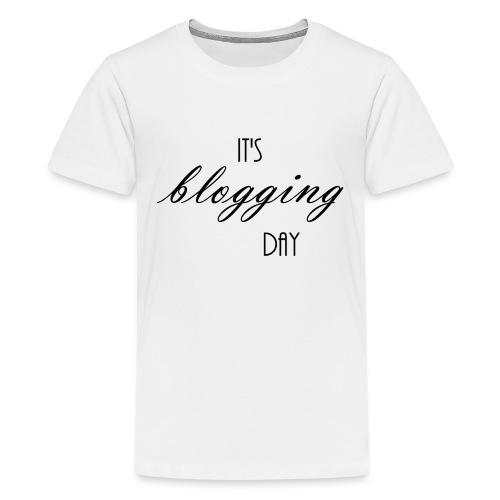Blog Day - Kids' Premium T-Shirt