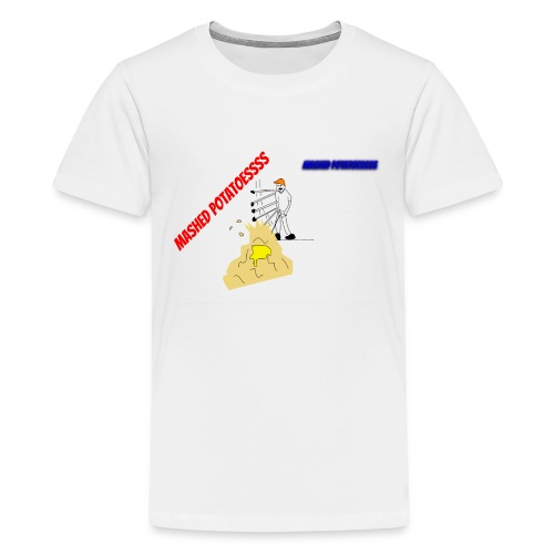 MASHEDDDD POTATOESSS - Kids' Premium T-Shirt