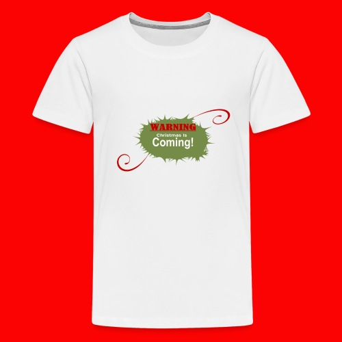 Christmas_is_Coming - Kids' Premium T-Shirt