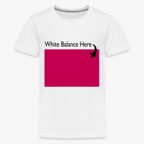 White Balance - Kids' Premium T-Shirt