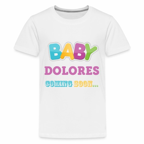 Baby DOLORES coming soon funny mom - Kids' Premium T-Shirt