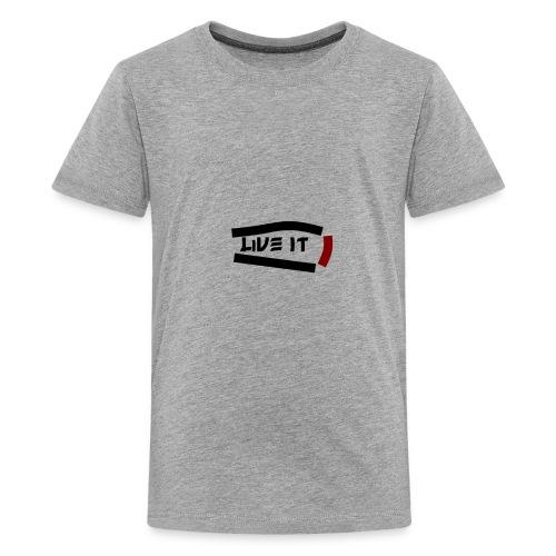 Live It - Kids' Premium T-Shirt