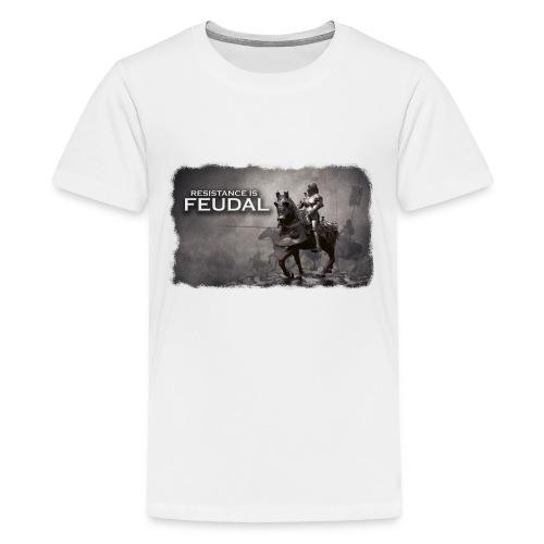 Resistance is Feudal 2 - Kids' Premium T-Shirt