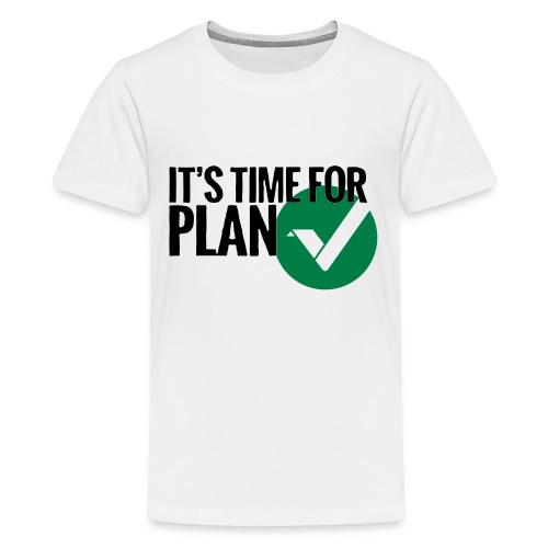 Time for Plan V(ertcoin) - Kids' Premium T-Shirt