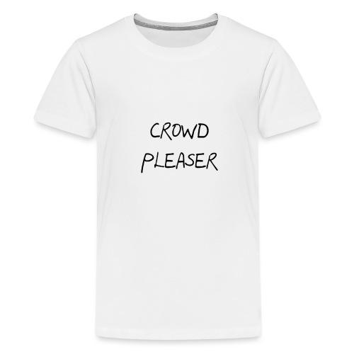 CROWDPLEASER - Kids' Premium T-Shirt