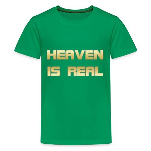 Heaven is real - Kids' Premium T-Shirt