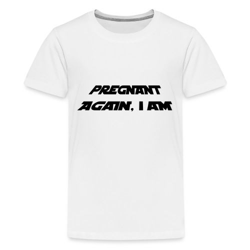 pregnant again iam3 - Kids' Premium T-Shirt