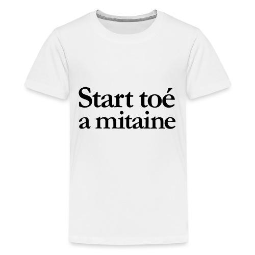 Start you mitten - Kids' Premium T-Shirt