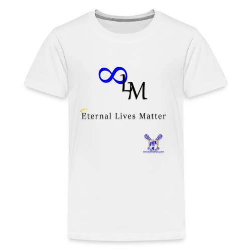 Eternal Lives Matter - Kids' Premium T-Shirt