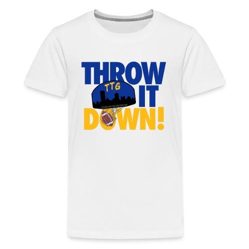 Throw it Down - Kids' Premium T-Shirt