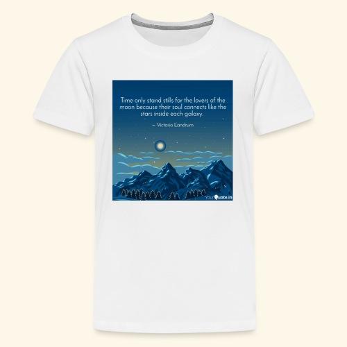 Time Only Stand Stills - Kids' Premium T-Shirt