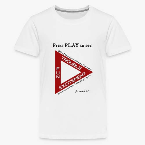 Press PLAY to See - Kids' Premium T-Shirt