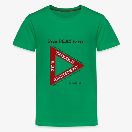 Press PLAY to See - Kids' Premium T-Shirt