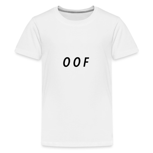 OOF SHIRTS - Kids' Premium T-Shirt