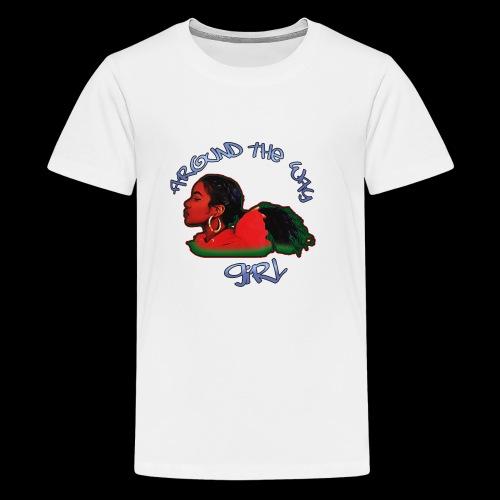 Around The Way Girl - Kids' Premium T-Shirt