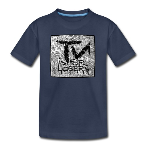 TV is for losers - Kids' Premium T-Shirt