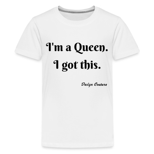 I M A QUEEN BLACK - Kids' Premium T-Shirt