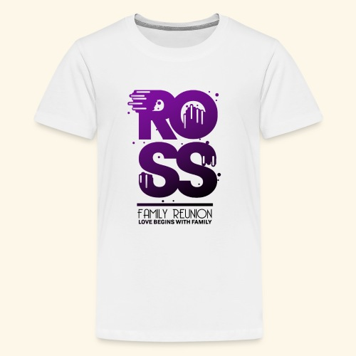 Ross Family Reunion - Kids' Premium T-Shirt