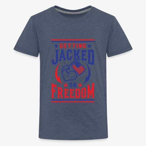 Getting Jacked On Freedom - Kids' Premium T-Shirt