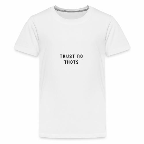 Trust No Thots - Kids' Premium T-Shirt