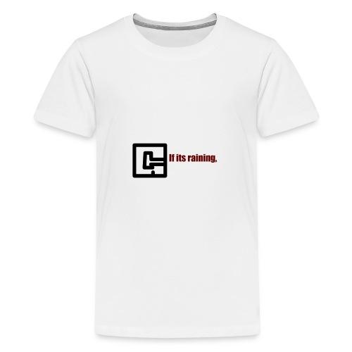 GetGaming or its Raining - Kids' Premium T-Shirt