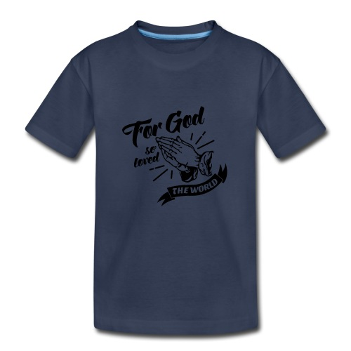 For God So Loved The World… - Alt. Design (Black) - Kids' Premium T-Shirt