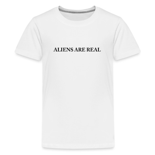 Aliens are Real - Kids' Premium T-Shirt