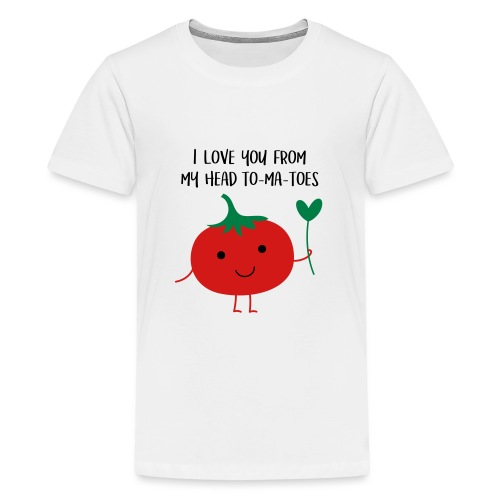 I love you from my head to-ma-toes - Kids' Premium T-Shirt