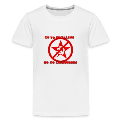 Say No to socialism no to comunism - Kids' Premium T-Shirt