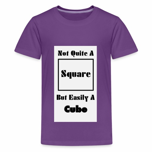 Not Quite A Square But Easily A Cube - Kids' Premium T-Shirt