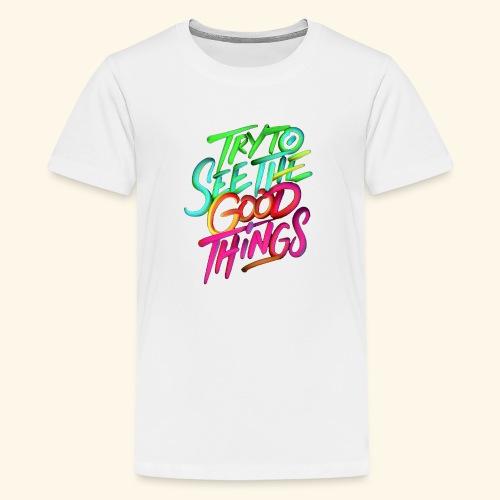 Good Things - Kids' Premium T-Shirt