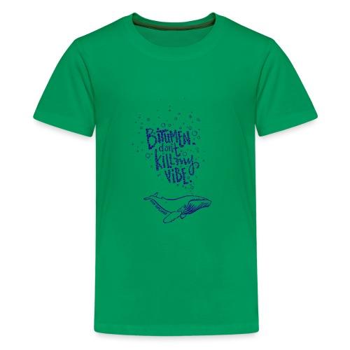 bitumen don't kill my vibe - navy - Kids' Premium T-Shirt