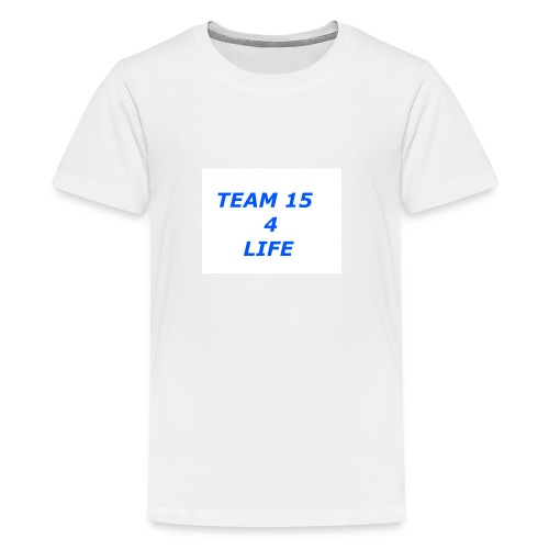 team 15 4 life merch - Kids' Premium T-Shirt