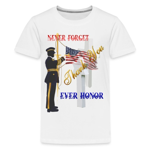 Never Forget-Ever Honor - Kids' Premium T-Shirt