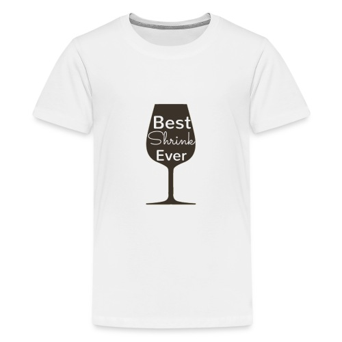 Alcohol Shrink Is The Best Shrink - Kids' Premium T-Shirt