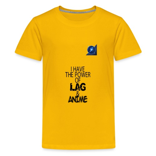 I Have The Power of Lag & Anime - Kids' Premium T-Shirt