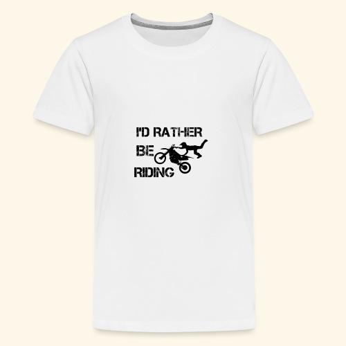 I'D RATHER BE RIDING merchandise - Kids' Premium T-Shirt