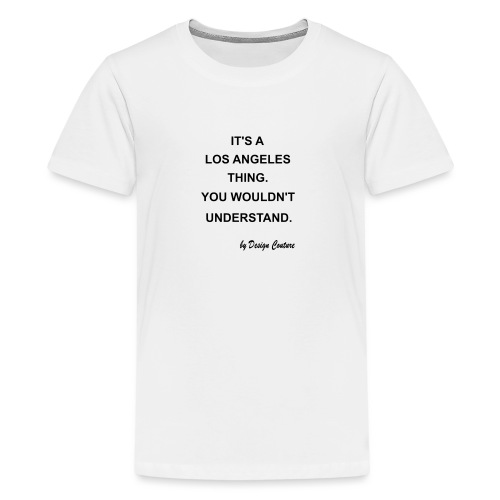 IT S A LOS ANGELES BLACK - Kids' Premium T-Shirt