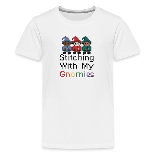 Stitching With My Gnomies - Kids' Premium T-Shirt