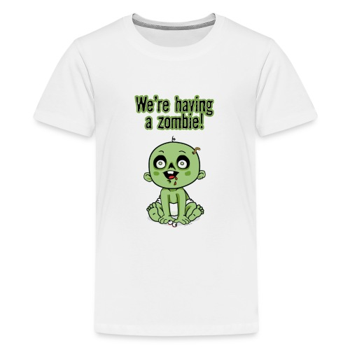 We're Having A Zombie! - Kids' Premium T-Shirt