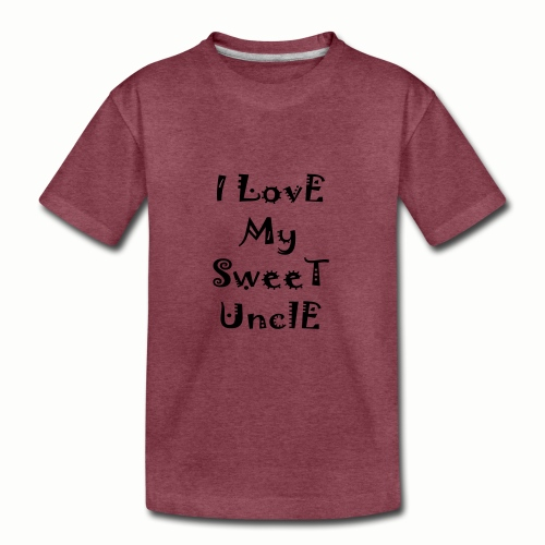 I love my sweet uncle - Kids' Premium T-Shirt