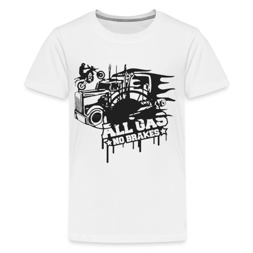 All Gas no Brakes - Kids' Premium T-Shirt