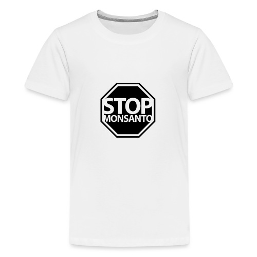 Stop Monsanto SiGN - Kids' Premium T-Shirt
