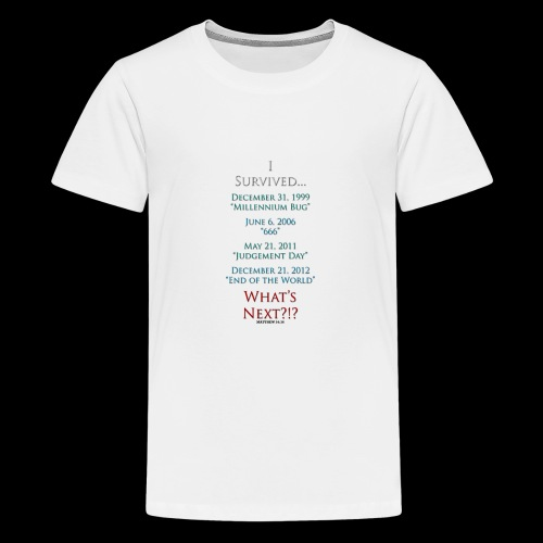 Survived... Whats Next? - Kids' Premium T-Shirt