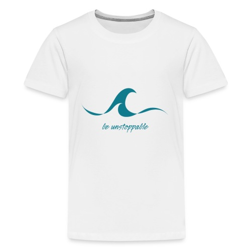 Be Unstoppable - Kids' Premium T-Shirt