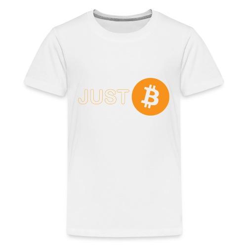 Just be - just Bitcoin - Kids' Premium T-Shirt