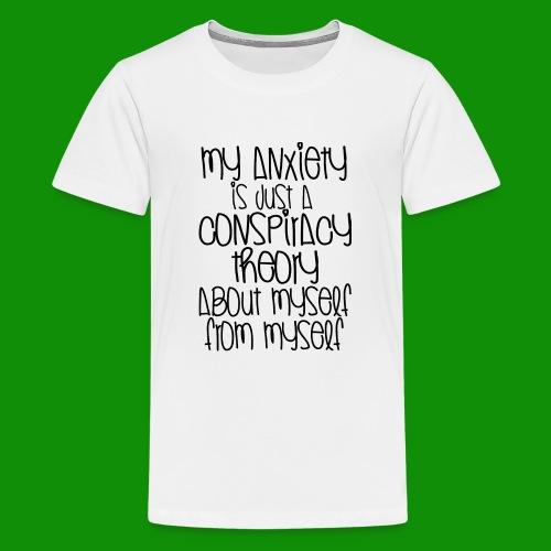 Anxiety Conspiracy Theory - Kids' Premium T-Shirt