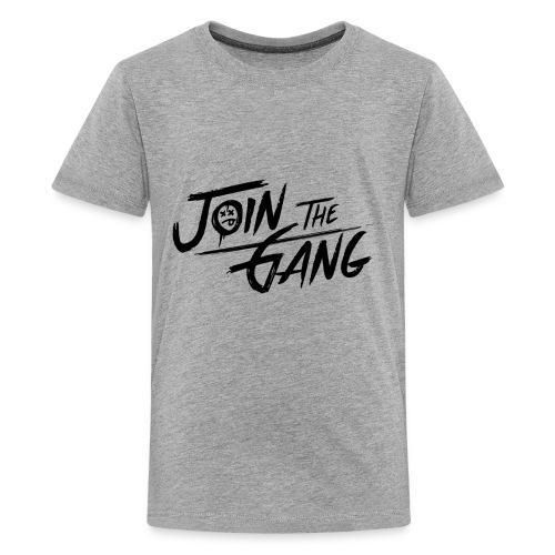 JOIN THE GANG - Kids' Premium T-Shirt